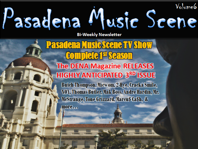 Pasadena Music Scene Bi-Weekly Newsletter Volume6