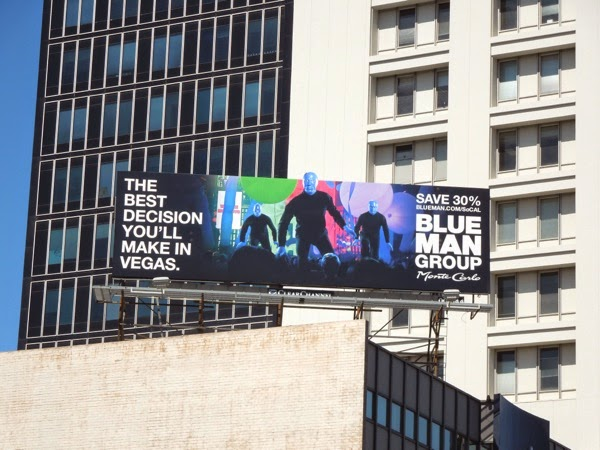 Blue Man Group best decision you'll make in Vegas billboard