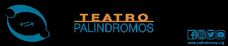 Palíndromos Teatro Independiente