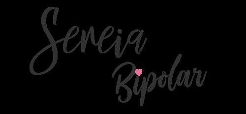 Sereia Bipolar