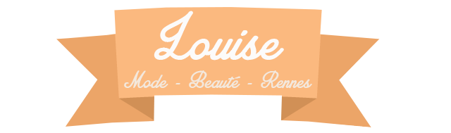 Louise - Blog Mode et Beauté Rennes