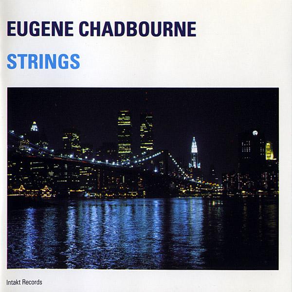 Eugene Chadbourne - Rake VS Plunger