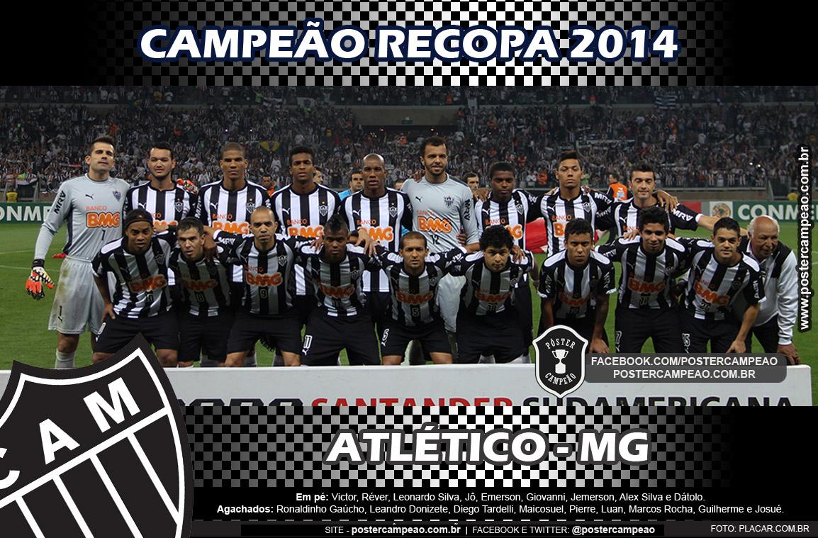 Pôster Campeão  Pôster Atlético-MG Campeão Recopa Sul-Americana 2014 1be0a04e14b5b