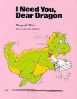 bookcover of I NEED YOU, DEAR DRAGON  by Margaret Hillert