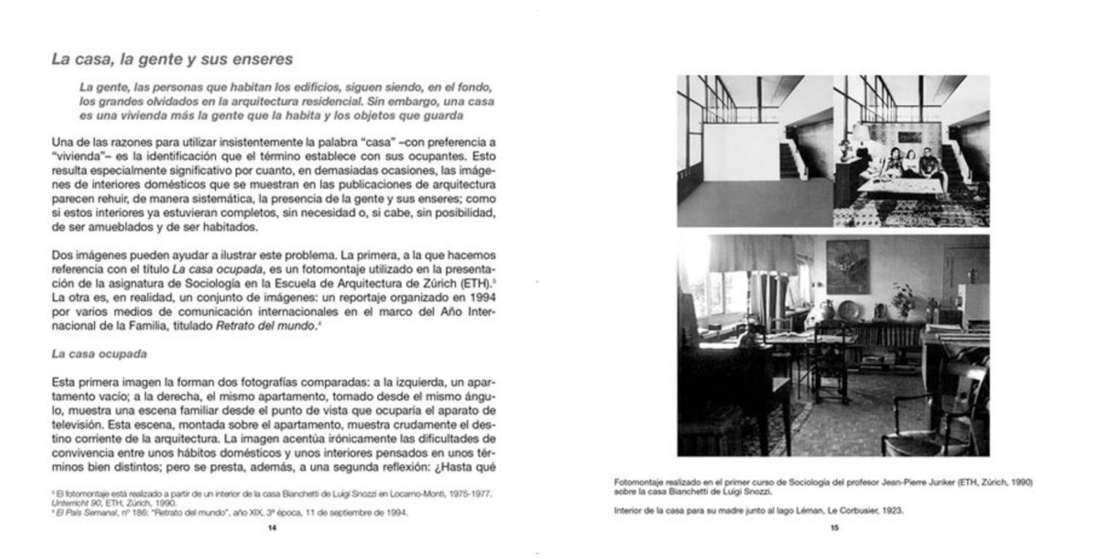 arquilecturas: Usos y casas [I]
