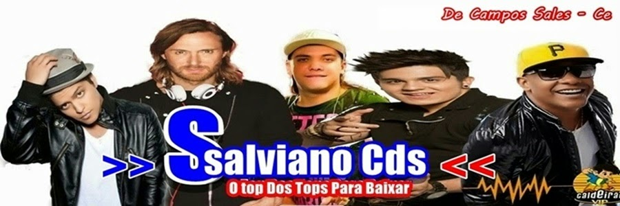 SALVIANO CDS- Baixar Musica-Baixar CD- Baixar-2014