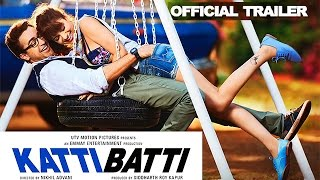 Katti Batti Trailer _ Imran Khan _ Kangana Ranaut _ In Cinemas Sept.18
