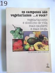 Os Campeões são Vegetarianos,e VOCÊ?