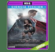 Batman vs Superman: El Origen de la Justicia (2016) Web-DL 1080p Audio Dual Latino/Ingles 5.1