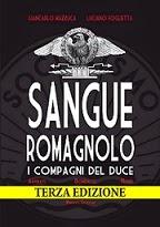 """""""Sangue Romagnolo"""", i rapporti tra il Duce e i suoi """"compagni"""""""