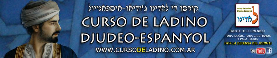 Curso de Ladino Djudeo-Espanyol!