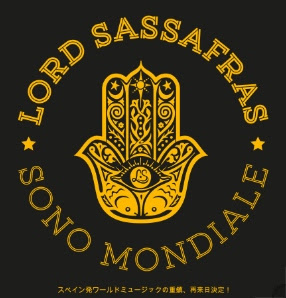 Lord Sassafras Sono Mondiale