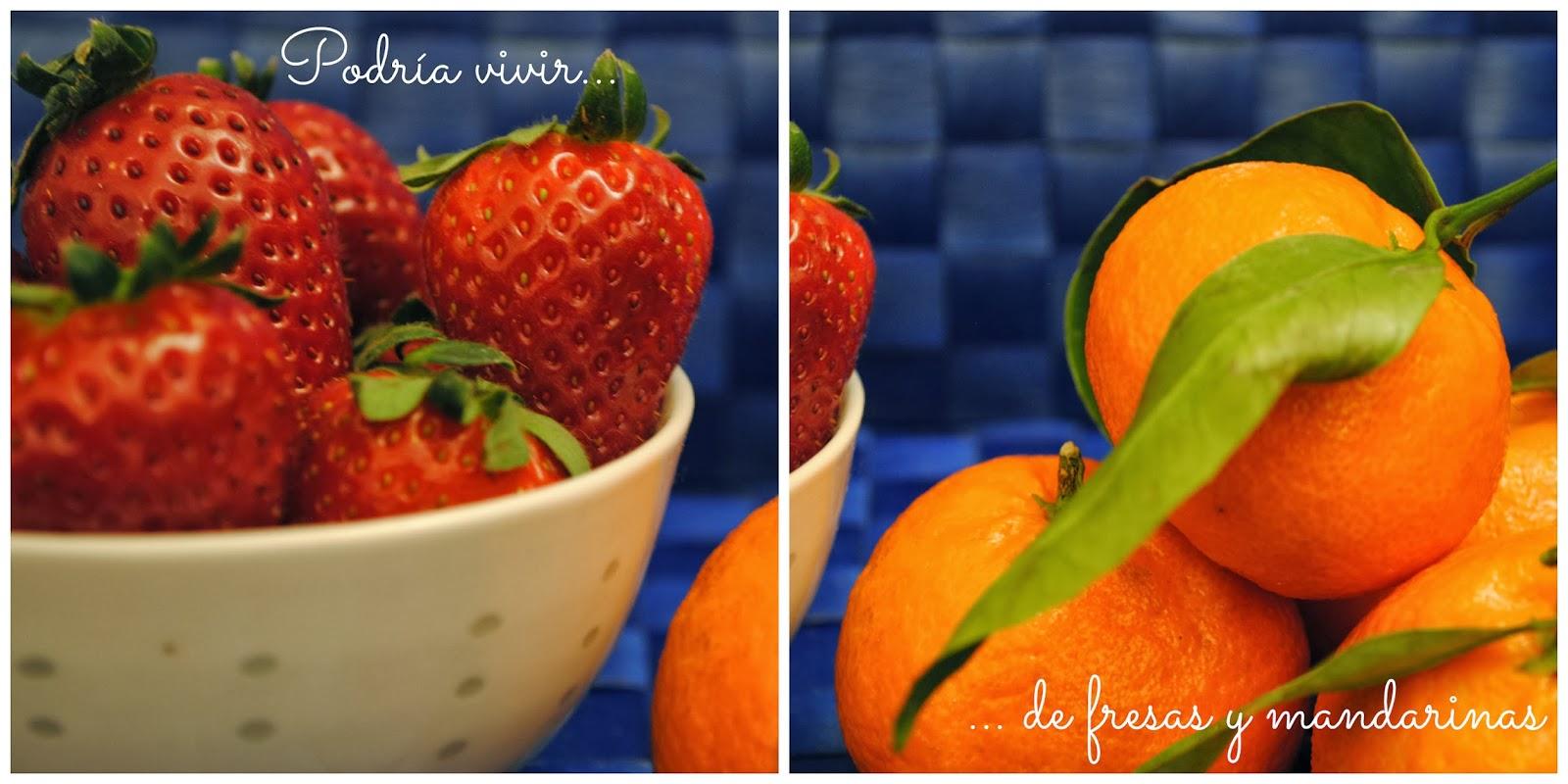 Fresas y mandarinas