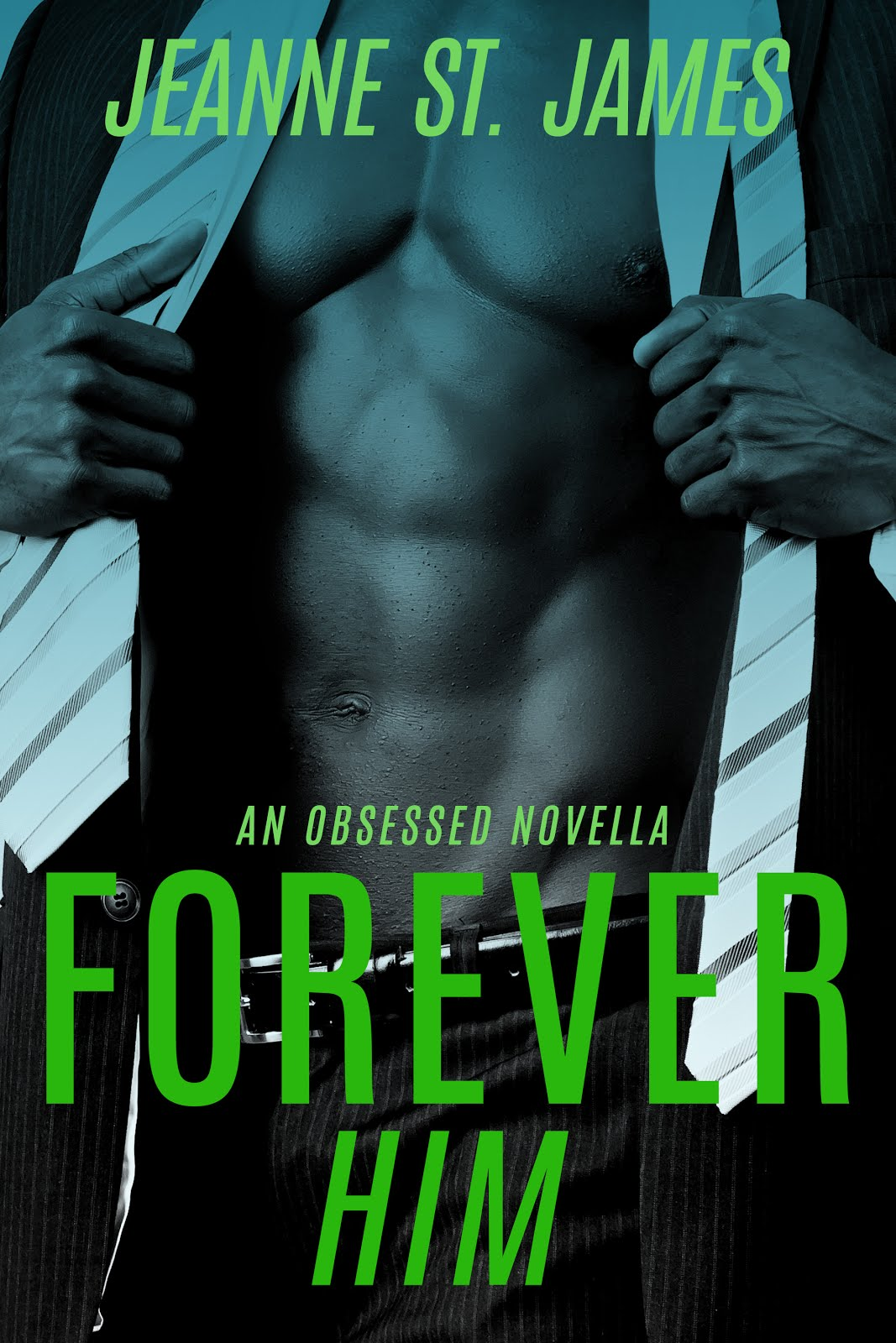 Forever Him by Jeanne St. James