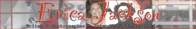 Erica Jackson | Writer & Interdisciplinary Artist