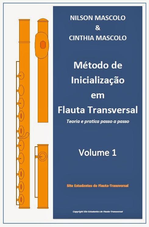 Método de Inicialização em Flauta Transversal - Vol. 1