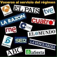 Los medios de comunicación al servicio del régimen.