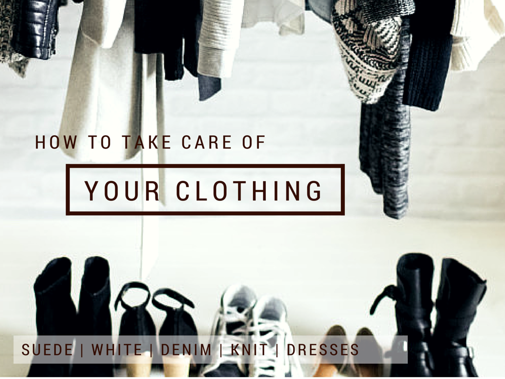 how to take proper care of your clothes