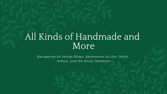 All Kinds of Handmade and More