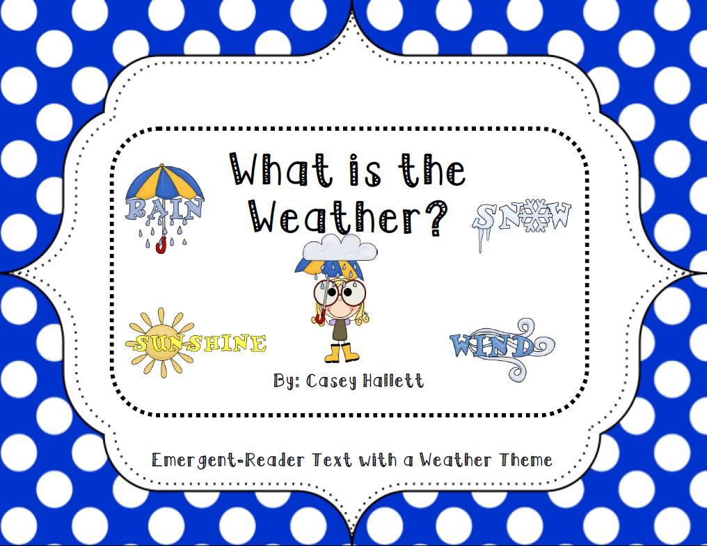 Here Is An Emergent Reader Book About Weather I Created Plan To Have My Lower Readers Use