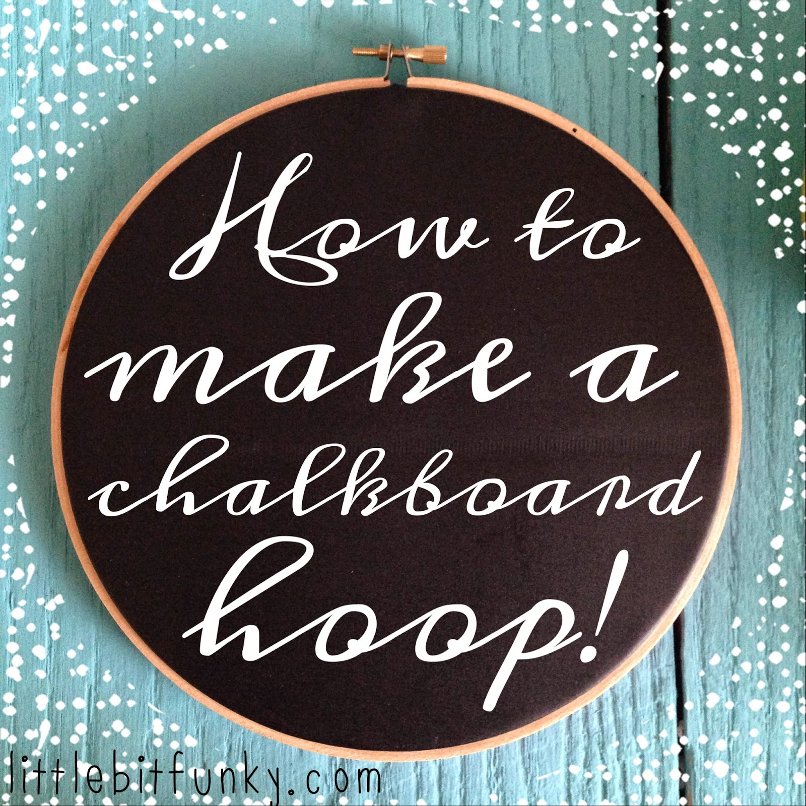 20 minute crafter {how to make a chalkboard hoop}