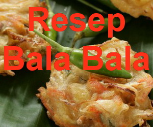 Resep Bala Bala Sehat (Bakwan) Khas Sunda