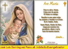 Las tres Ave María, para nuestra Madre del Cielo.