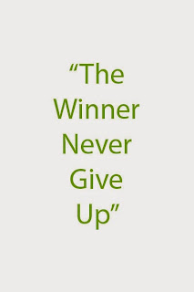 The Winner Never Give Up