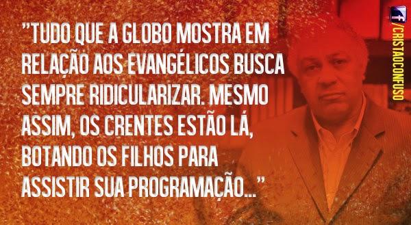 Ariovaldo e a Globo