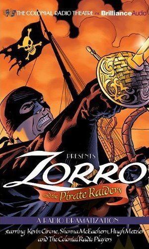 Zorro and the Pirate Raiders (A Radio Dramatization) - Johnston McCulley , D.J. Arneson