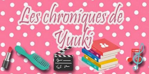 Les chroniques de Yuuki