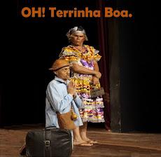 "Teatro: Comédia ""OH! TERRINHA BOA"". DIA 04/05 (SEXTA-FEIRA), ÀS 20H, NO TEATRO IRACLES PIRES - ICA"