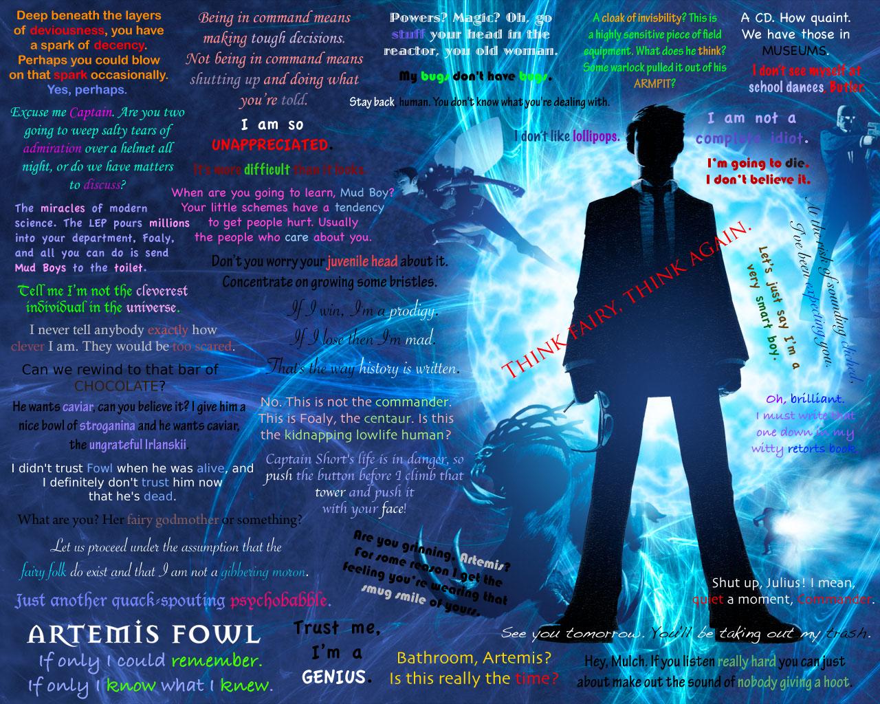 http://3.bp.blogspot.com/-R3cucqsQzWk/T9yBXDQA2FI/AAAAAAAAAVk/Ac4zzIOJ678/s1600/Artemis_Fowl_Quotes_Wallpaper_by_porpierita.jpg