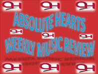 Absolute Hearts Weekly Music Review