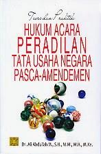 toko buku rahma: buku TEORI DAN PRAKTIK HUKUM ACARA PERADILAN TATA USAHA NEGARA PASCA – AMENDEMEN, pengarang ali abdullah, penerbit kencana