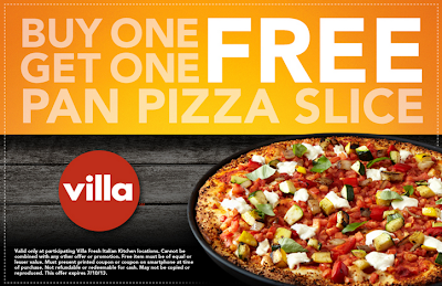 Villa Fresh Italian Kitchen Buy One Get One Pan Pizza Slice