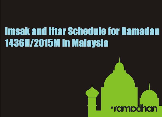 jadual berbuka puasa dan imsak ramadhan 1436H/2015M malaysia