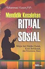 toko buku rahma: buku mendidik kesalehan ritual dan sosial, pengarang muhammad kosim, m.a, penerbit rineka cipta