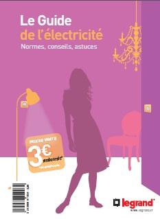 Le guide de l lectricit normes conseils astuces blog electrotechnique - Comprendre l electricite ...
