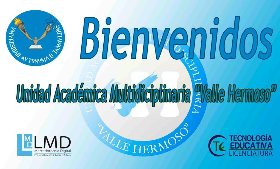 """Unidad Académica Multidisciplinaria """"Valle Hermoso"""""""