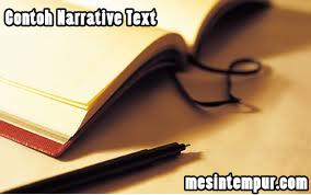 narrative,contoh narrative text,contoh narrative text singkat,contoh