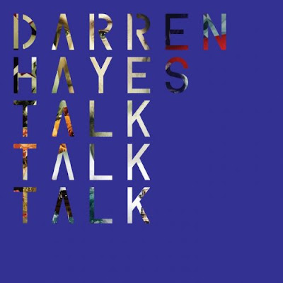 Darren Hayes - Talk Talk Talk Lyrics