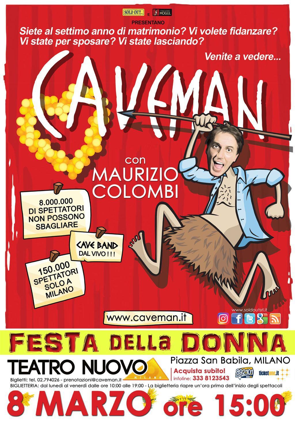 Caveman: 8 marzo, ore 15.00 al Teatro Nuovo di Milano