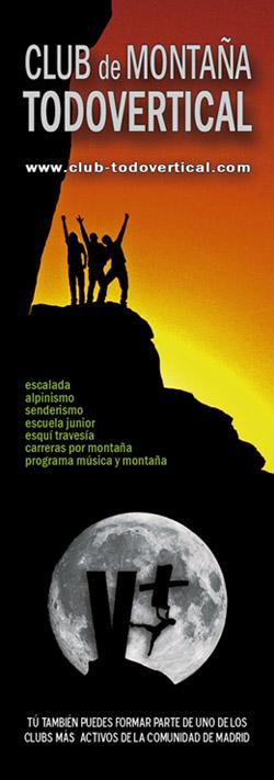 Club de Montaña Madrid | Escalada, Alpinismo y Esquí |  El principal objetivo de nuestro Club es promover la práctica de los deportes y actividades de montaña a todos los niveles y modalidades; siempre desde el respeto al medio ambiente y tratando de transmitir nuestra mayor pasión, asociada a una forma de vida más que a la práctica deportiva. En definitiva, crear cultura de montaña. El Club TODOVERTICAL es una asociación sin animo de lucro. Queremos ser un referente de integración y promoción dentro del mundo de la montaña. Madrid (Spain)