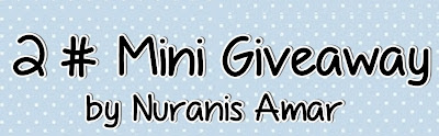 http://dunianuranisamar.blogspot.com/2014/01/2-mini-giveaway-by-nuranis-amar.html