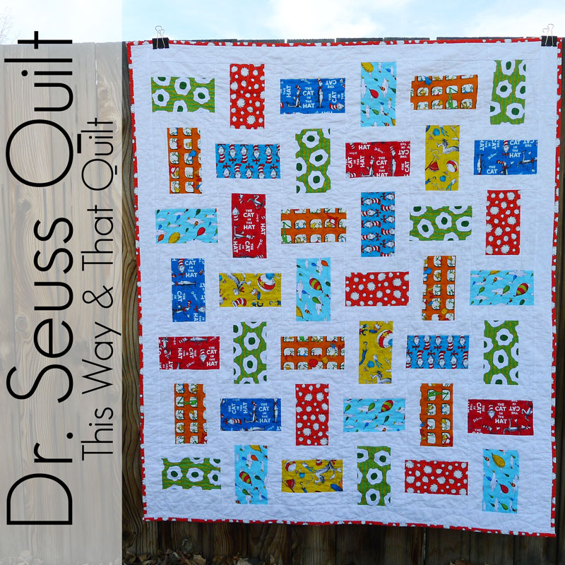 Pieces by Polly: Dr. Seuss Quilt - Take 2 - This Way and That Pattern : dr suess quilt - Adamdwight.com