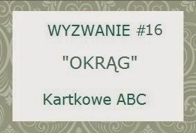 http://kartkoweabc.blogspot.com/2014/08/wyzwanie-16-o-jak-okrag.html
