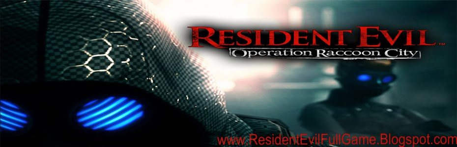 Download Resident Evil Operation Raccoon City