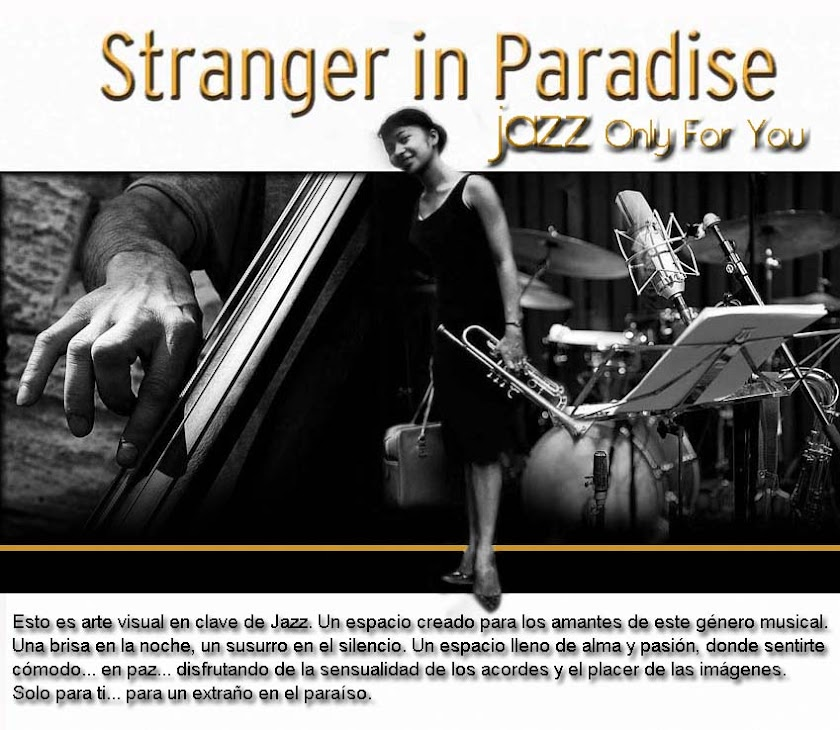 Stranger in Paradise - Jazz Only For You