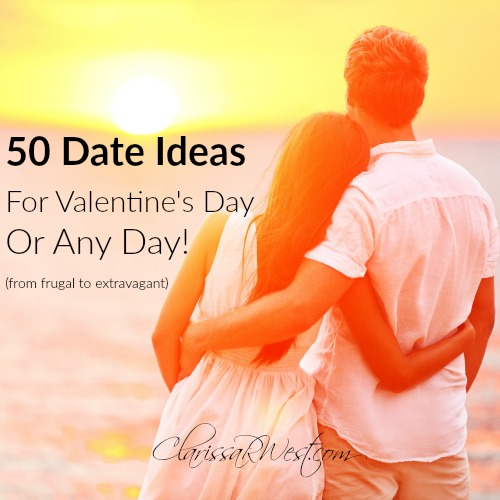 50 date ideas for Valentine's Day or ANY day - from frugal to extravagant! Keep your marriage a priority in your life!